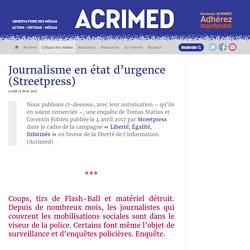 Journalisme en état d'urgence (Streetpress)