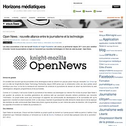 Open News : nouvelle alliance entre le journalisme et la technologie