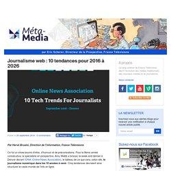 Journalisme web : 10 tendances pour 2016 à 2026