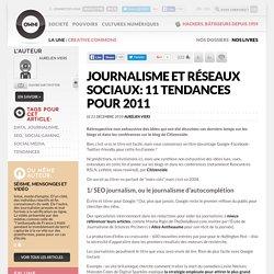 Journalisme et réseaux sociaux: 11 tendances pour 2011 » Article » OWNI, Digital Journalism