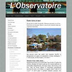 Entre terre et mer - Atelier de journalisme, Université du temps libre- Bordeaux-CUB