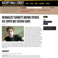 Journalist Barrett Brown Spends His 300th Day Behind Bars