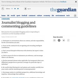 Journalist blogging and commenting guidelines | Community