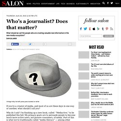 Who's a journalist? Does that matter? - Dan Gillmor
