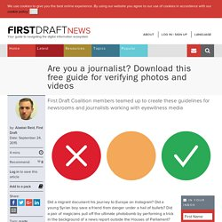 Are you a journalist? Download this free guide for verifying photos and videos