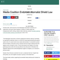 Media Coalition Endorses Journalist Shield Law