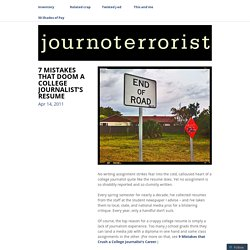 7 MISTAKES THAT DOOM A COLLEGE JOURNALIST'S RESUME