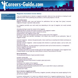 Magazine Journalist Careers and Training Advice for Publishing and Journalism Jobs in the UK