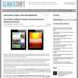 The Science Journalist Online: Shifting Roles and Emerging Practices | Climate Shift