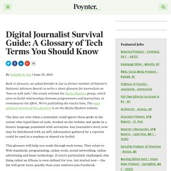 Digital Journalist Survival Guide: A Glossary of Tech Terms You Should Know – Poynter