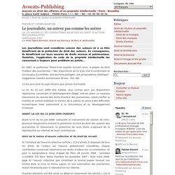 Le journaliste, un auteur pas comme les autres - Avocats-Publishing