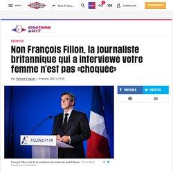 Non François Fillon, la journaliste britannique qui a interviewé votre femme n'est pas «choquée»