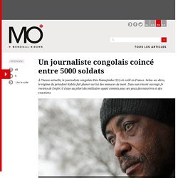 Un journaliste congolais coincé entre 5000 soldats