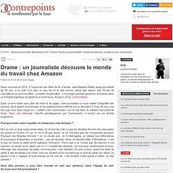 Drame : un journaliste découvre le monde du travail chez Amazon