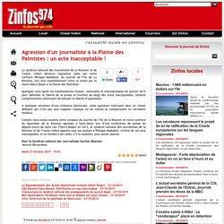Agression d'un journaliste à la Plaine des Palmistes : un acte inacceptable !