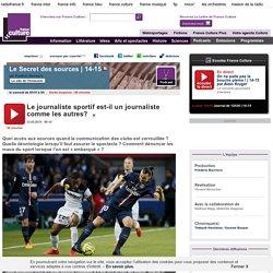 Le journaliste sportif est-il un journaliste comme les autres?