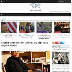 Gideon Levy soutient le boycott d'Israël