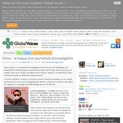 Chine : la traque d'un journaliste d'investigation
