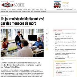 Un journaliste de Mediapart visé par des menaces de mort