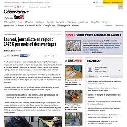Laurent, journaliste en région: 1476€ par mois et des avantages