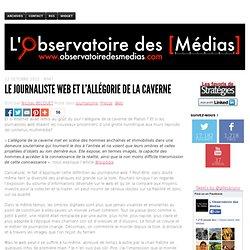 Le journaliste web et l'allégorie de la caverne