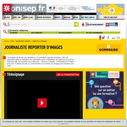 journaliste reporter / reportrice d'images