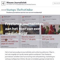 Freelance journalisten aan het roer van een mediabedrijf - ThePostOnline