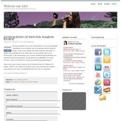 Journalisten op Twitter: waarom en hoe : Heleen van Lier