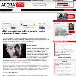« Huit journalistes en colère » sur Arte : contre eux-mêmes ? Ils ont raison