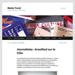 Journalistes : brouillard sur la tribu