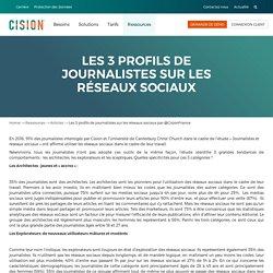 Les 3 profils de journalistes sur les réseaux sociaux par @CisionFrance