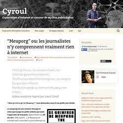 """""""Meuporg"""" ou: les journalistes n'y comprennent vraiment rien à i"""