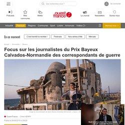 Focus sur les journalistes du Prix Bayeux Calvados-Normandie des correspondants de guerre
