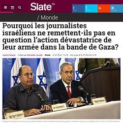 Pourquoi les journalistes israéliens ne remettent-ils pas en question l'action dévastatrice de leur armée dans la bande de Gaza?