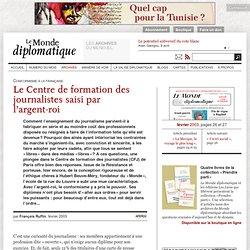 Le Centre de formation des journalistes saisi par l'argent-roi, par François Ruffin