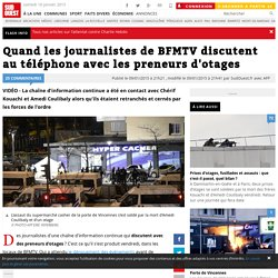 Quand les journalistes de BFMTV discutent au téléphone avec les preneurs d'otages