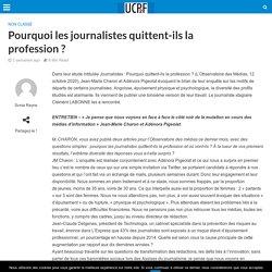 Pourquoi les journalistes quittent-ils la profession ? – Union des Clubs de la Presse de France et Francophones