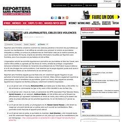 Les journalistes, cibles des violences