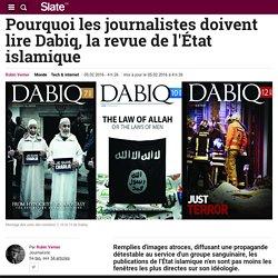 Pourquoi les journalistes doivent lire Dabiq, la revue de l'État islamique