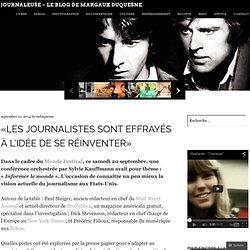 «Les journalistes sont effrayés à l'idée de se réinventer»
