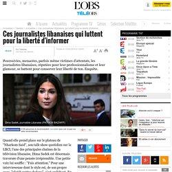 Ces journalistes libanaises qui luttent pour la liberté d'informer -