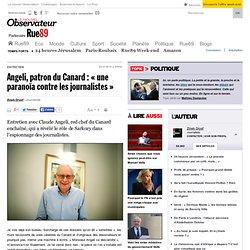 """Angeli, patron du Canard : """"parano?a contre les journalistes"""""""