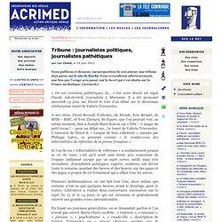 Tribune : journalistes politiques, journalistes pathétiques