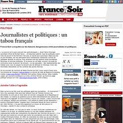 Journalistes et politiques : un tabou français