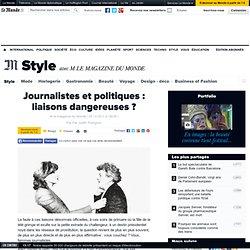 Journalistes et politiques : un bon ménage ? - M Magazine
