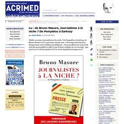 Lu : de Bruno Masure, Journalistes à la niche ? De Pompidou à Sarkozy