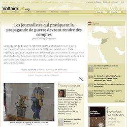 Les journalistes qui pratiquent la propagande de guerre devront rendre des comptes