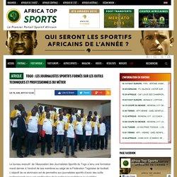 Togo : Les journalistes sportifs formés sur les outils techniques et professionnels du métier