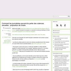 Comment les journalistes peuvent-ils parler des violences sexuelles : proposition de charte