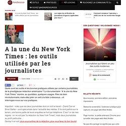 A la une du New York Times : les outils utilisés par les journalistes - NewsRessources